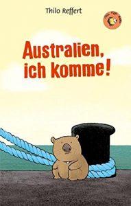 Australien ich komme! Buch